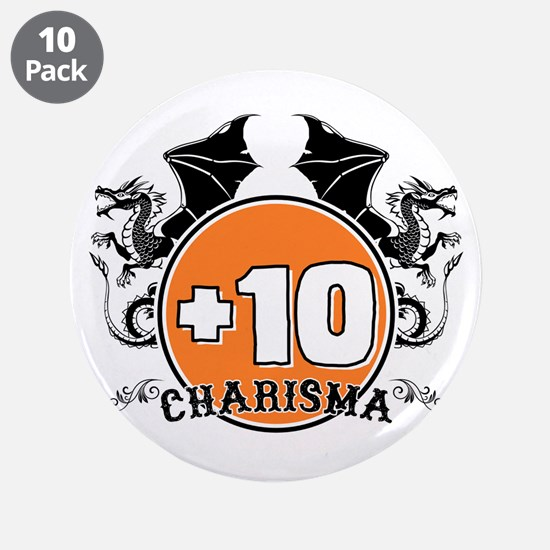 """+10 to Charisma 3.5"""" Button (10 pack)"""