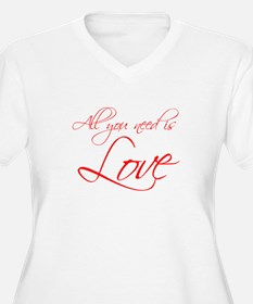 all-you-need-is-love-scr-red Plus Size T-Shirt
