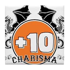 +10 to Charisma Tile Coaster