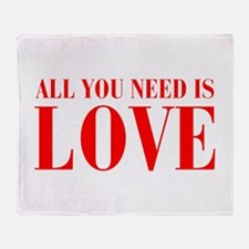 all-you-need-is-love-BOD-RED Throw Blanket