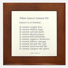 What Cancer Cannot Do Poem Framed Tile