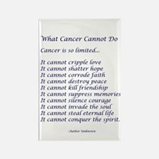 What Cancer Cannot Do Poem Rectangle Magnet (10 pa