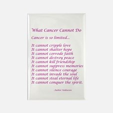 What Cancer Cannot Do Poem Rectangle Magnet (100 p