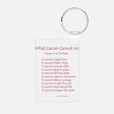 What Cancer Cannot Do Poem Keychains