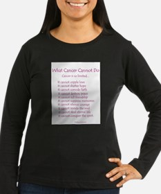 What Cancer Cannot Do Poem Long Sleeve T-Shirt