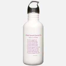 What Cancer Cannot Do Poem Water Bottle