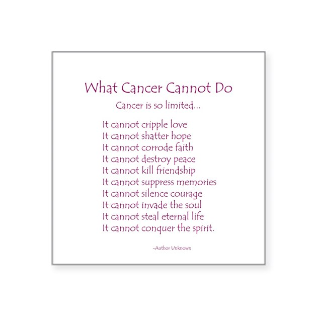What cancer cannot do poem sticker by dbangels