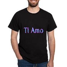 Ti Amo- I love you T-Shirt