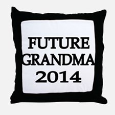 FUTURE GRANDMA 2014 -4 Throw Pillow