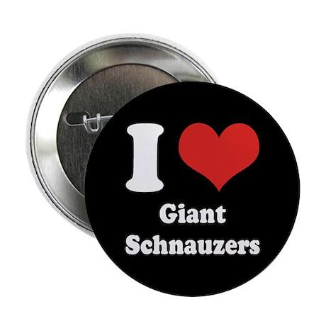 "I Heart Giant Schnauzers 2.25"" Button"
