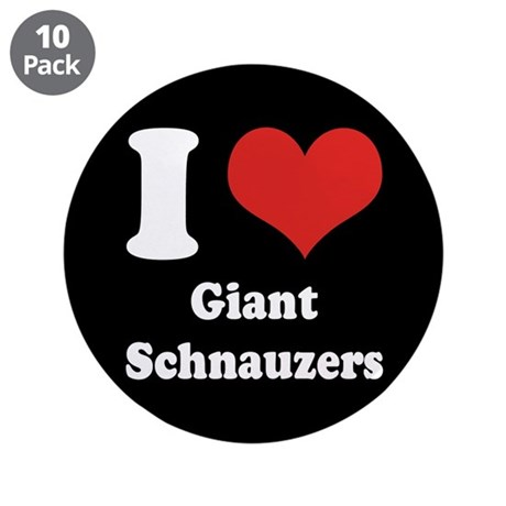 """I Heart Giant Schnauzers 3.5"""" Button (10 pack)"""