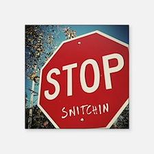 """Stop Snitchin Square Sticker 3"""" x 3"""""""