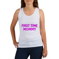 FIRST TIME MOMMY Tank Top