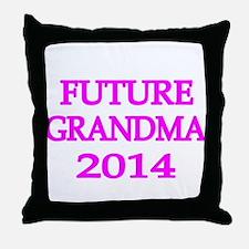 FUTURE GRANDMA 2014 Throw Pillow