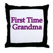 First Time Grandma 2 Throw Pillow