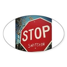Stop Snitchin Decal