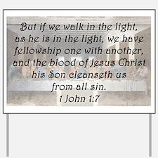 1 John 1:7 Yard Sign