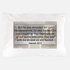 Isaiah 53:5 Pillow Case