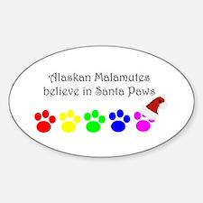 Alaskan Malamutes Believe Oval Decal
