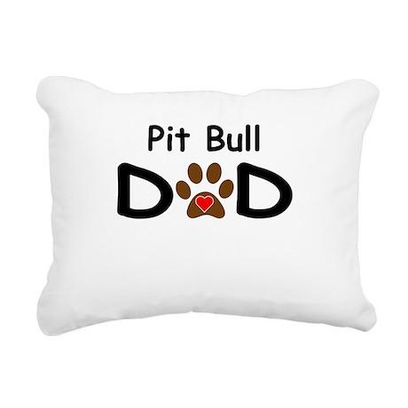 Pit Bull Dad Rectangular Canvas Pillow