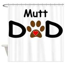 Mutt Dad Shower Curtain