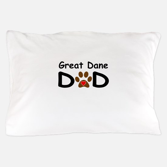 Great Dane Dad Pillow Case