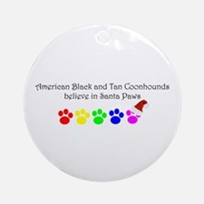 Amer. Black&Tan Coonhounds Believe Ornament (Round