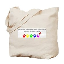 Amer. Black&Tan Coonhounds Believe Tote Bag
