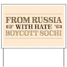 From Russia With Hate Yard Sign