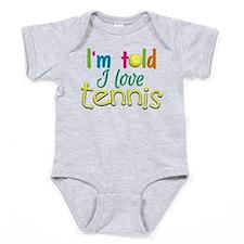 I'm told I love Tennis Baby Bodysuit