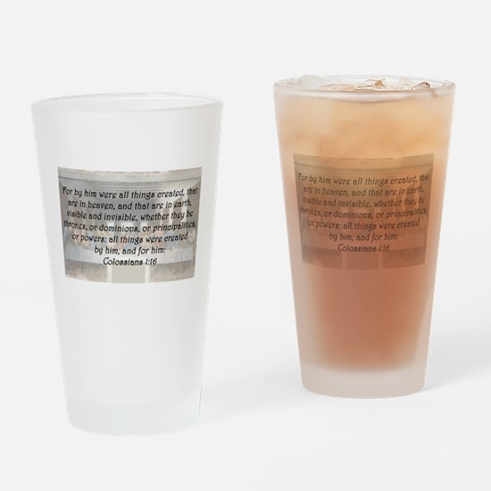 Colossians 1:16 Drinking Glass