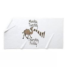 Hump Day Camel Weekdays Beach Towel