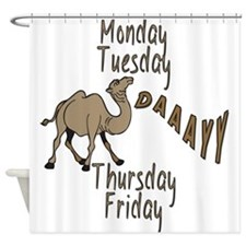 Hump Day Camel Weekdays Shower Curtain