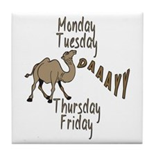 Hump Day Camel Weekdays Tile Coaster