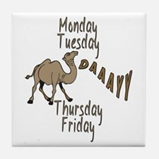 Hump Day Camel Weekdays Tile Coaster
