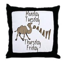 Hump Day Camel Weekdays Throw Pillow