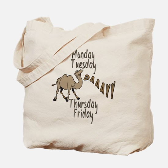 Hump Day Camel Weekdays Tote Bag