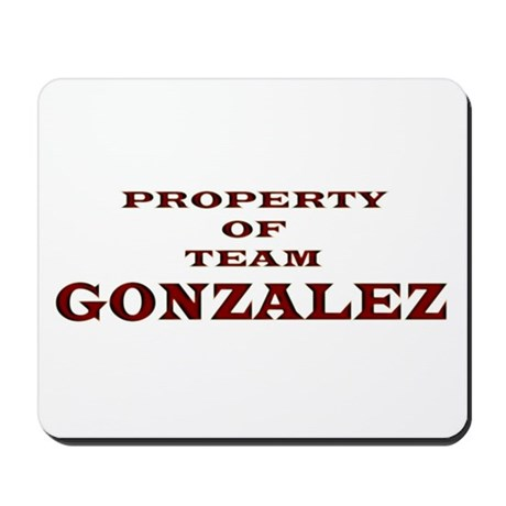 Property of Team Gonzalez Mousepad