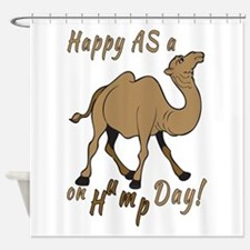 Happy AS A a Camel on Hump Day Shower Curtain