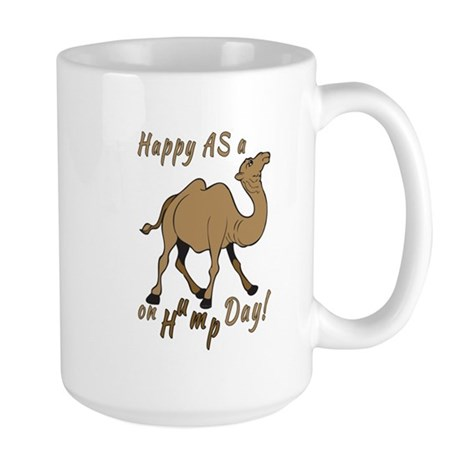 Happy AS A a Camel on Hump Day Large Mug