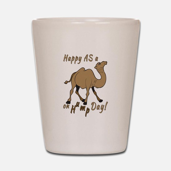 Happy AS A a Camel on Hump Day Shot Glass