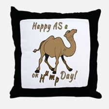 Happy AS A a Camel on Hump Day Throw Pillow