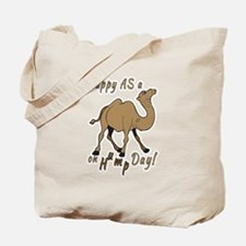 Happy AS A a Camel on Hump Day Tote Bag