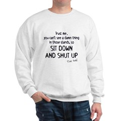 Trust Me White Sweatshirt