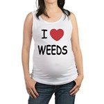 WEEDS.png Maternity Tank Top