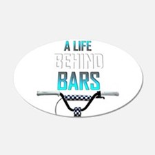 BMX A Life Behind Bars Wall Decal