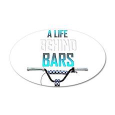 BMX A Life Behind Bars Wall Decal