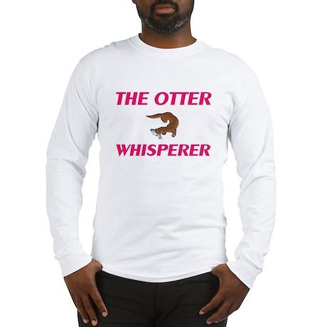 The Otter Whisperer Long Sleeve T-Shirt