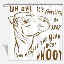 What Day is it HumpDay Camel Shower Curtain