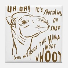 What Day is it HumpDay Camel Tile Coaster
